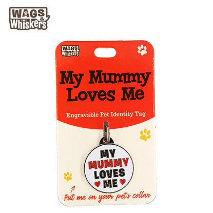 Picture of Wags & Whiskers Pet ID Tag - My Mummy Loves Me